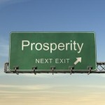 PROSPERITY IS YOURS… IF YOU BELIEVE