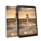 Anchoring Your Prophetic Language