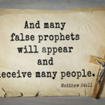 False Prophets Will Exist